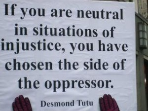 Desmond tutu do not stay neutral